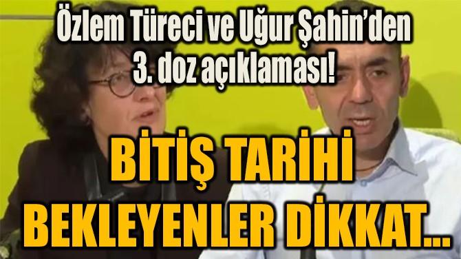 BİTİŞ TARİHİ  BEKLEYENLER DİKKAT...