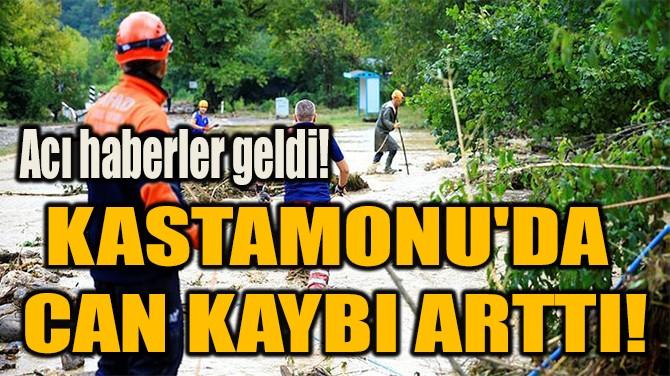 KASTAMONU'DA  CAN KAYBI ARTTI!