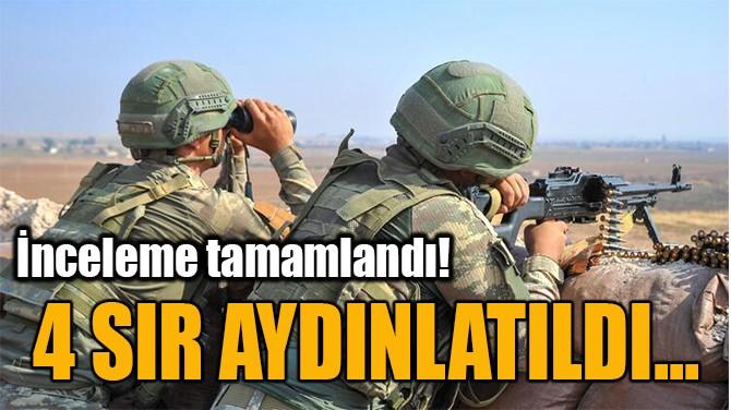 4 SIR AYDINLATILDI...