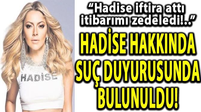 HADİSE HAKKINDA SUÇ DUYURUSUNDA BULUNULDU!