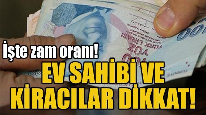 EV SAHİBİ VE  KİRACILAR DİKKAT!