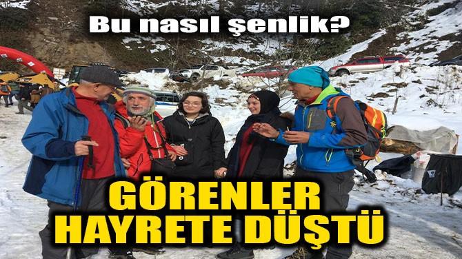 GÖRENLER HAYRETE DÜŞTÜ