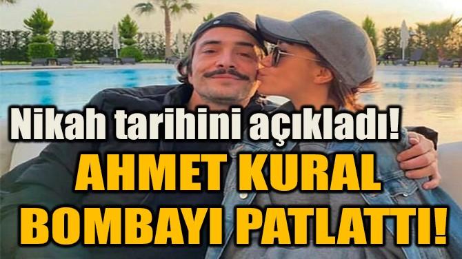 AHMET KURAL  BOMBAYI PATLATTI!