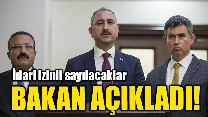 BAKAN AÇIKLADI!