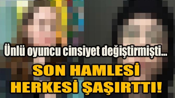 SON HAMLESİ  HERKESİ ŞAŞIRTTI!