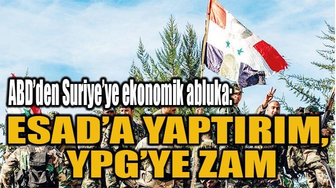 ESAD'A YAPTIRIM,  YPG'YE ZAM