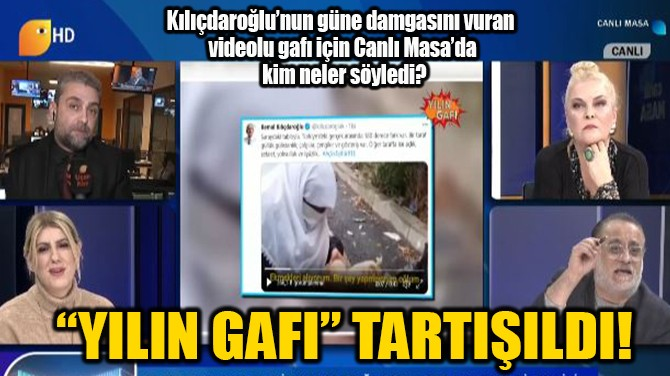 """""""YILIN GAFI"""" TARTIŞILDI!"""