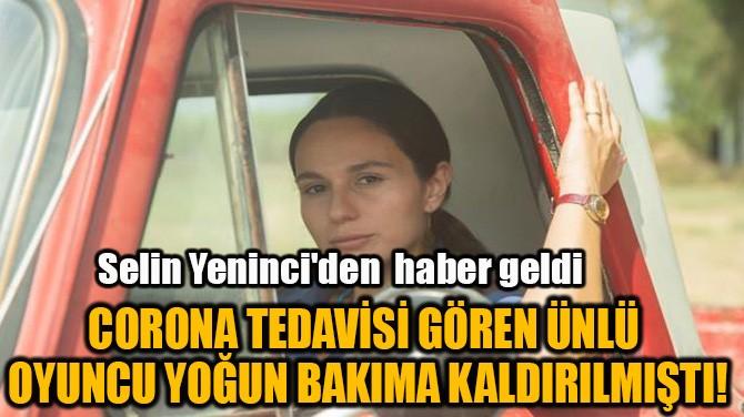 YOĞUN BAKIMA KALDIRILAN SEİN YENİNCİ'DEN HABER VAR!