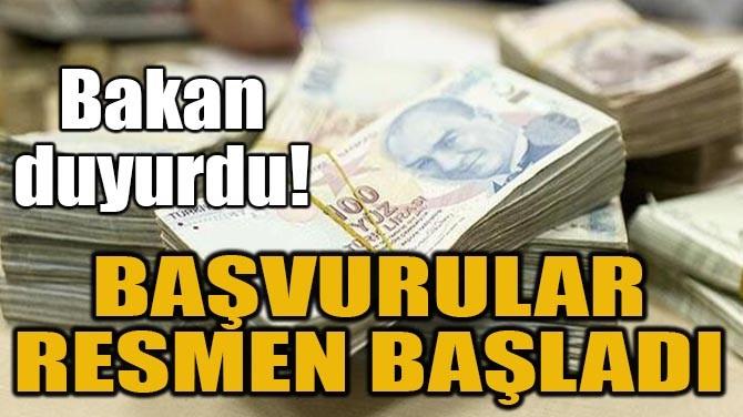 BAŞVURULAR RESMEN BAŞLADI!