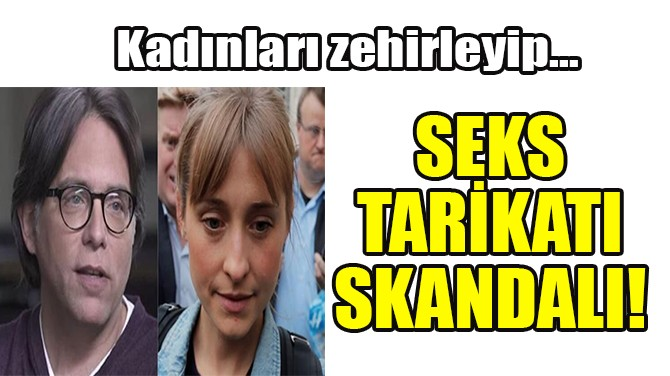 SEKS TARİKATI SKANDALI!