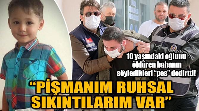 """PİŞMANIM RUHSAL SIKINTILARIM VAR"""
