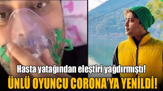 ÜNLÜ OYUNCU RAHUL VOHRA  CORONA'YA YENİLDİ!