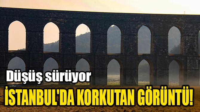 İSTANBUL'DA KORKUTAN GÖRÜNTÜ!