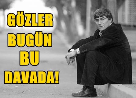 HRANT DİNK'İN ÖLDÜRÜLMESİNE İLİŞKİN DAVA BUGÜN YENİDEN BAŞLIYOR!
