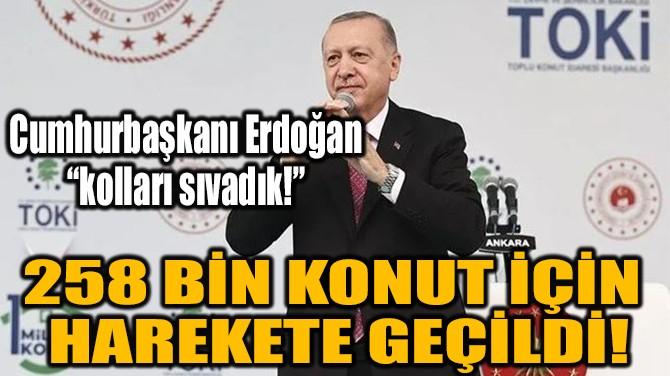 CUMHURBAŞKANI ERDOĞAN MÜJDEYİ VERDİ!
