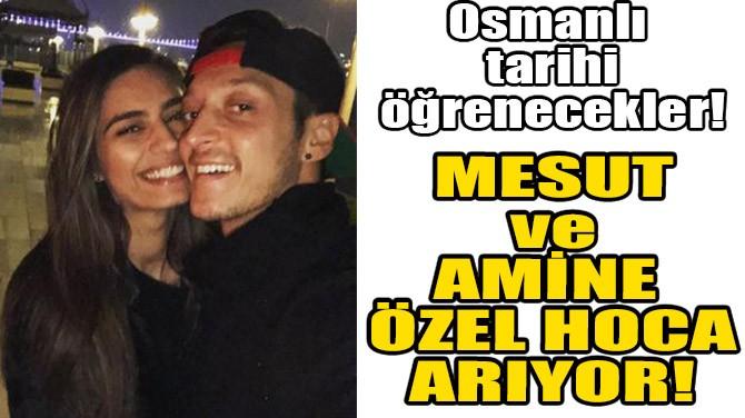 MESUT ve AMİNE ÖZEL HOCA ARIYOR!