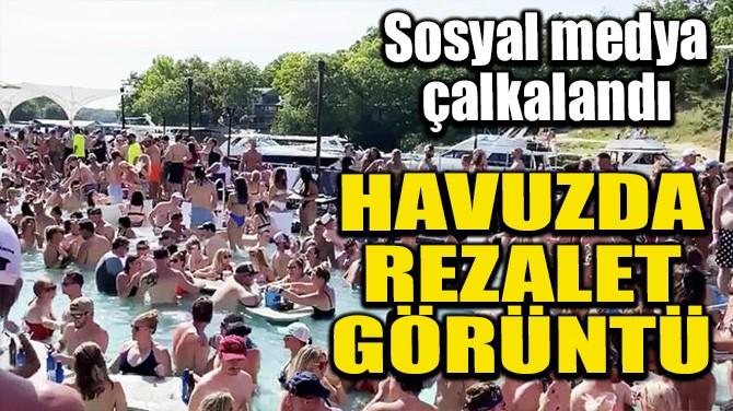 HAVUZDA REZALET GÖRÜNTÜ