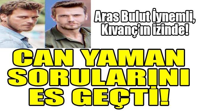 ARAS BULUT İYNEMLİ, KIVANÇ'IN İZİNDE!