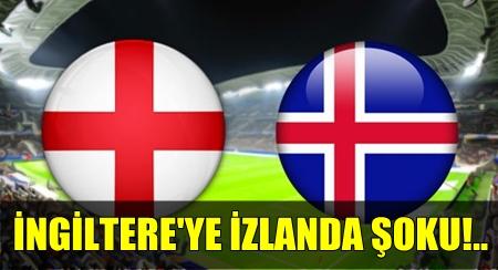 GÜNÜN SON MAÇINDA İNGİLTERE, İZLANDA'YA MAĞLUP OLDU VE EURO 2016'YA VEDA ETTİ!.. İŞTE TÜM DETAYLAR!..
