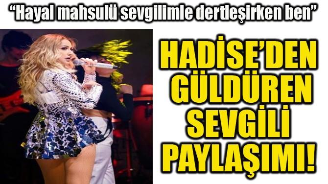 HADİSE'DEN SEVGİLİ POLEMİĞİNE CEVAP!