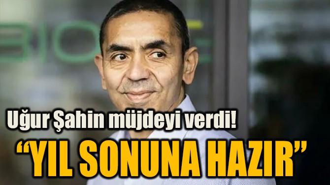 """""""YIL SONUNA HAZIR"""""""