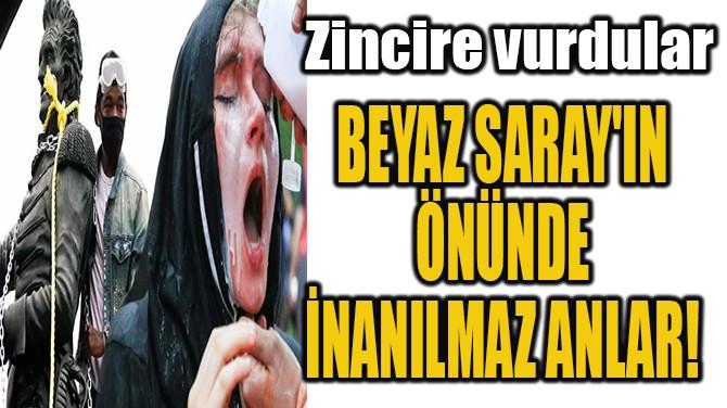BEYAZ SARAY'IN  ÖNÜNDE  İNANILMAZ ANLAR!
