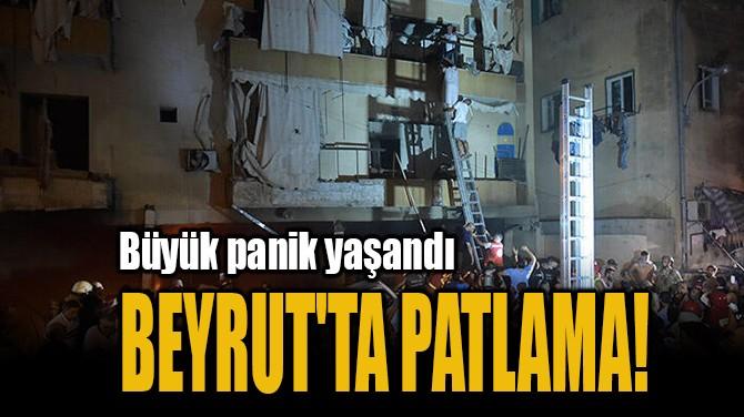 BEYRUT'TA PATLAMA!