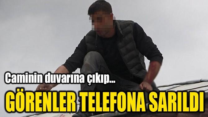 GÖRENLER TELEFONA SARILDI