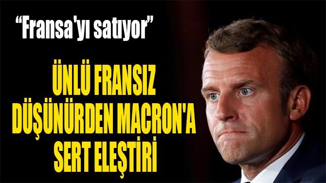 MACRON'A  SERT ELEŞTİRİ