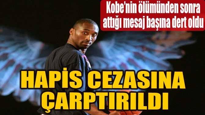 HAPİS CEZASINA ÇARPTIRILDI