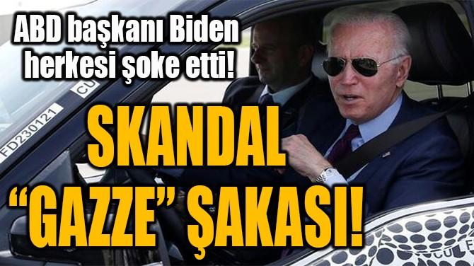 ABD BAŞKANI BIDEN  HERKESİ ŞOKE ETTİ!