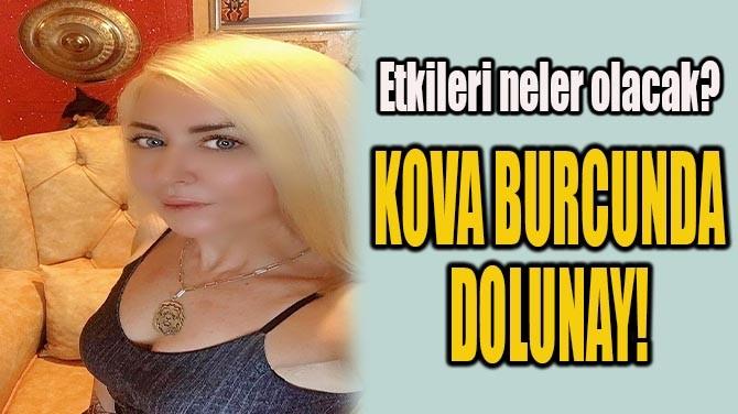 KOVA BURCUNDA  DOLUNAY!