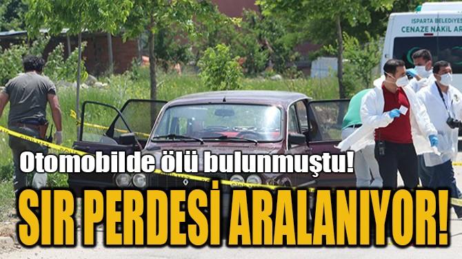 SIR PERDESİ ARALANIYOR!