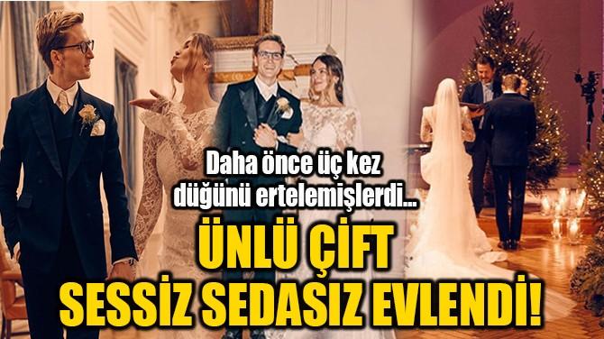 ÜNLÜ ÇİFT SESSİZ SEDASIZ EVLENDİ!