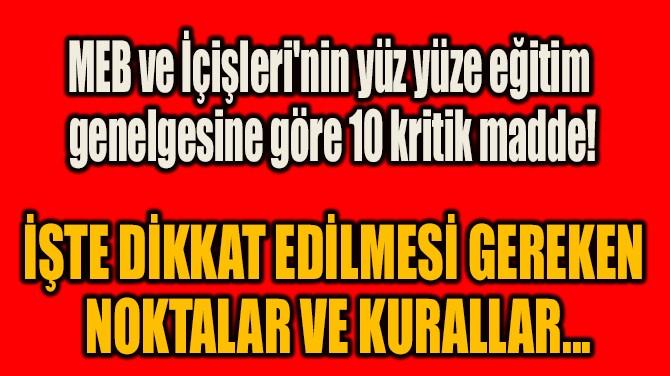 İŞTE DİKKAT EDİLMESİ GEREKEN  NOKTALAR VE KURALLAR...
