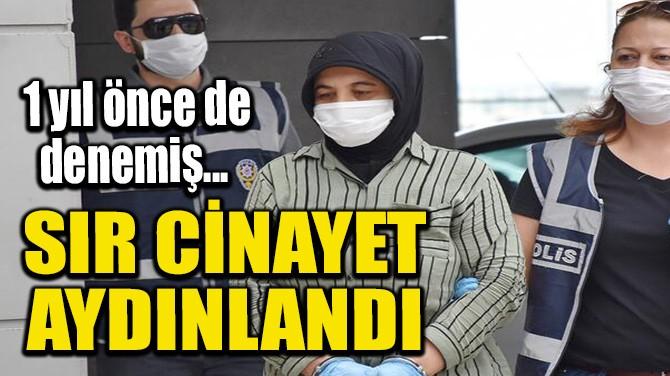 SIR CİNAYET AYDINLANDI
