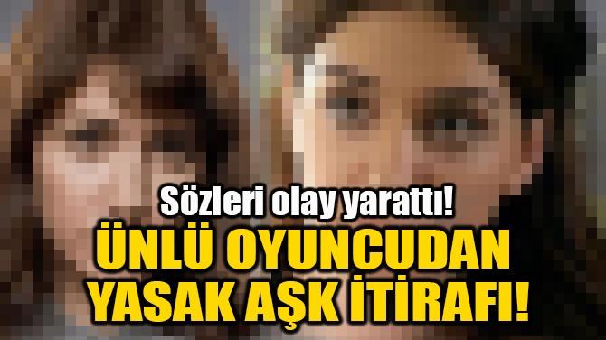 ALGI EKE'DEN YASAK AŞK İTİRAFI!