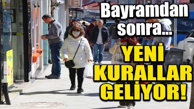 YENİ KURALLAR GELİYOR!