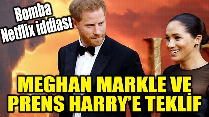 MEGHAN MARKLE VE PRENS HARRY'E TEKLİF
