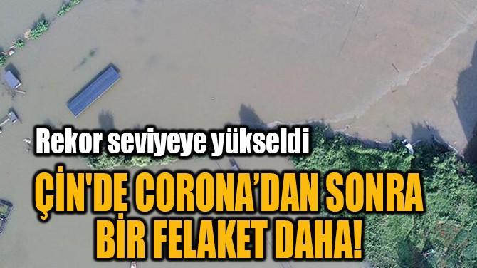 ÇİN'DE CORONA'DAN SONRA  BİR FELAKET DAHA!