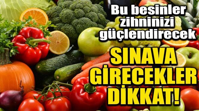 SINAVA GİRECEKLER DİKKAT!