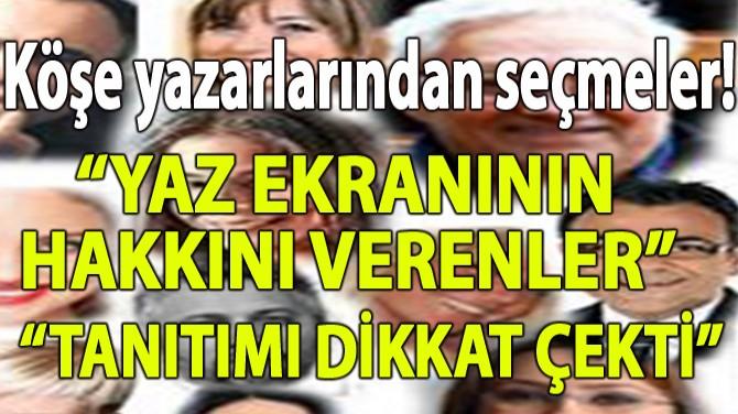 YARGIÇLARDAN ÖNCE SEYİRCİ KARAR VERECEK!