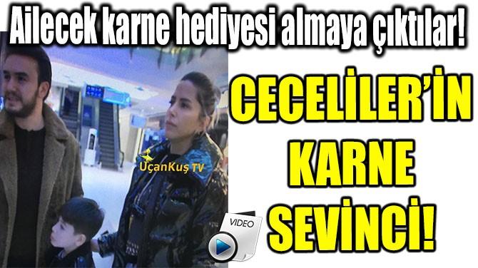 CECELİLER'İN KARNE SEVİNCİ!