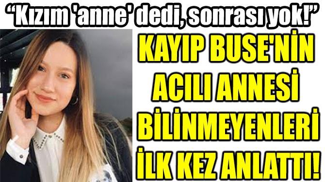 """""""KIZIM 'ANNE' DEDİ,  SONRASI YOK!"""""""