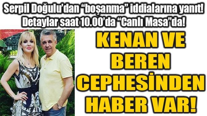 """SERPİL DOĞULU'DAN  """"BOŞANMA""""  İDDİALARINA YANIT!"""