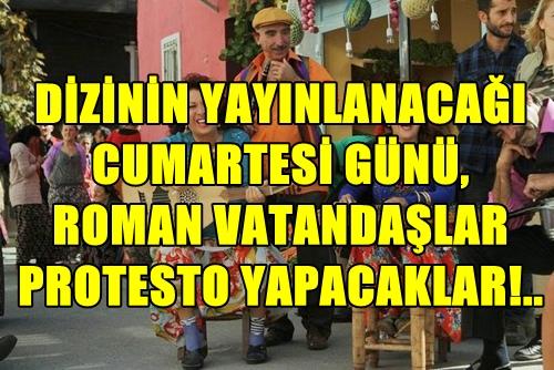 SON DAKİKA! ROMAN VATANDAŞLAR, ''ROMAN HAVASI'' DİZİSİNİ HALA YAYINDAN KALDIRMAYAN SHOW TV'Yİ PROTESTO İÇİN TOPLANIYOR!..