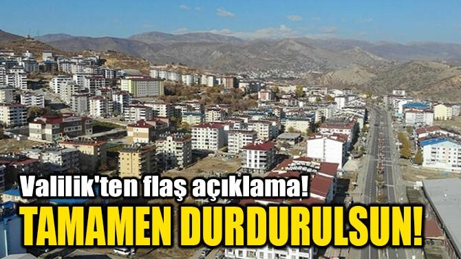 TAMAMEN DURDURULSUN!