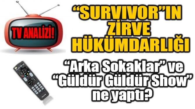 """""""SURVİVOR""""IN ZİRVE HÜKÜMDARLIĞI!"""