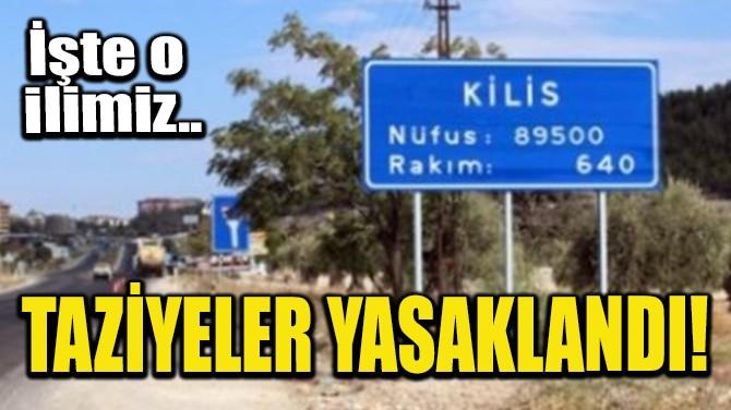 TAZİYELER YASAKLANDI!