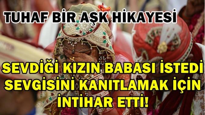 SEVGİSİNİ KANITLAMAK İÇİN İNTİHAR ETTİ!
